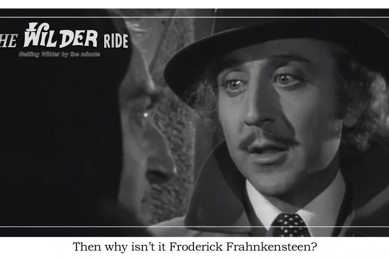 Young Frankenstein Episode 16: Walking that line between 30s horror and comedy
