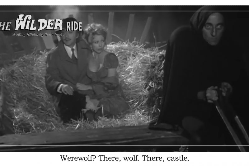 Young Frankenstein Episode 19: Werewolf? There. There wolf!