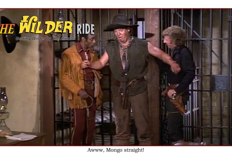 Blazing Saddles Episode 63: Mongo straight!