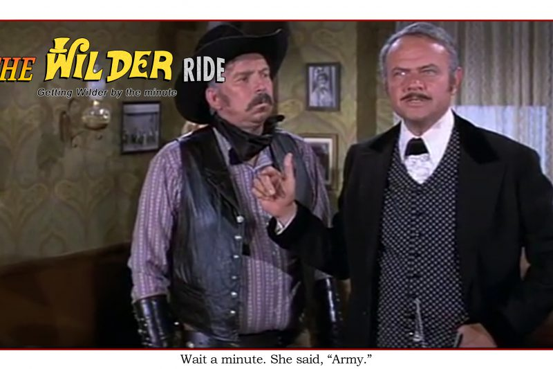 Blazing Saddles Episode 68: Wait a minute, she said army