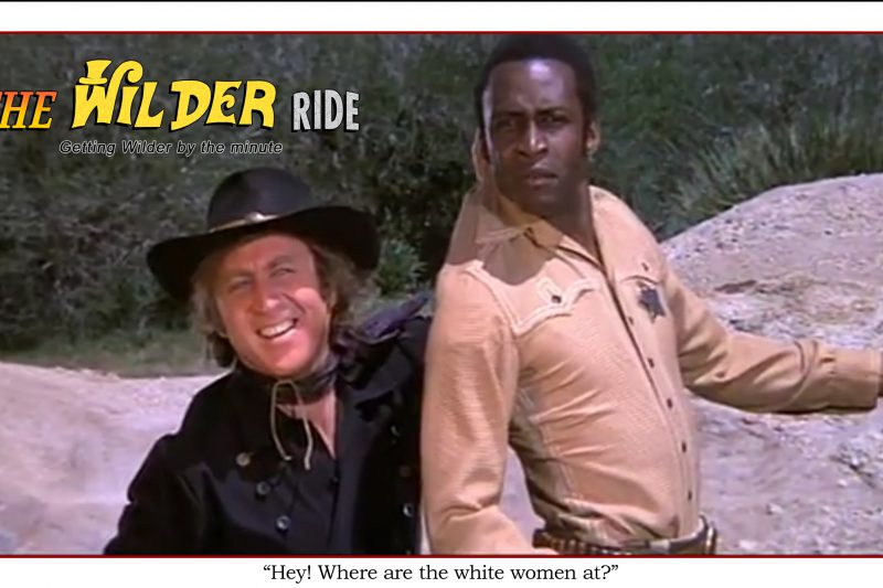 Blazing Saddles Episode 73: Hey, where are the white women at?