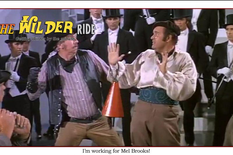 Blazing Saddles episode 85: I'm working for Mel Brooks
