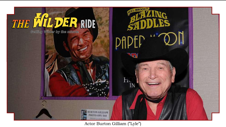interview with actor Burton Gilliam - Blazing Saddles