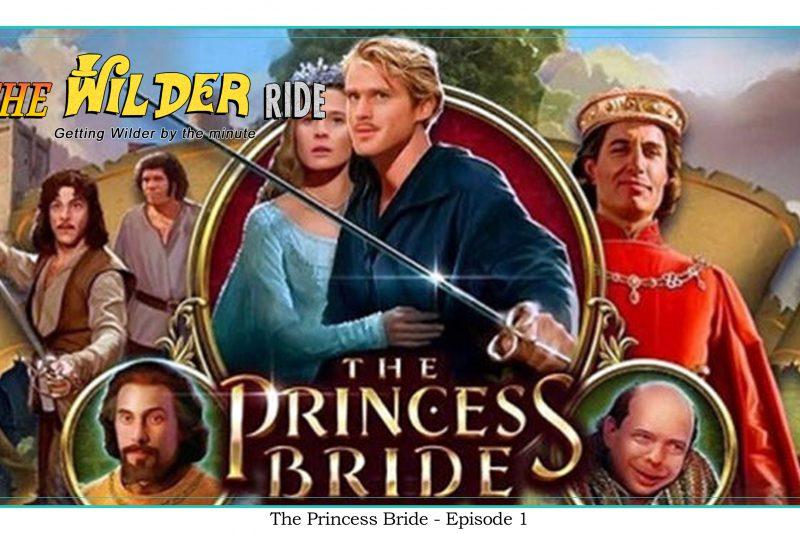 The Princess Bride – Episode 1